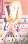 Never Too Far: A Rosemary Beach Novel - Abbi Glines