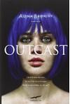 Outcast - Alina Bronsky