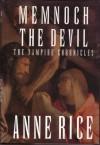 Memnoch the Devil - Anne Rice
