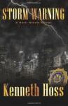 Storm Warning - Kenneth Hoss