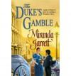 The Duke's Gamble - Miranda Jarrett