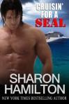 Cruisin' For A SEAL - Sharon Hamilton