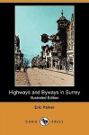 Highways and Byways in Surrey (Illustrated Edition) (Dodo Press) - Eric Parker, Hugh Thomson