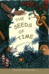 The Seeds of Time: Book 1: The Animal Talkers: The Animal Talkers Bk. 1 - Shamini Flint