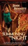 Summoning the Night: An Arcadia Bell Novel (The Arcadia Bell series) - Jenn Bennett