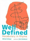 Well Defined: Vocabulary in Rhyme - Michael Salinger, Sam Henderson
