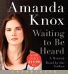 Waiting to Be Heard Low Price CD: A Memoir - Amanda Knox