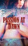 Passion At Dawn - Chris Almeida, Cecilia Aubrey