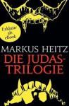 Die Judastrilogie - Markus Heitz