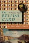 The Bellini Card: A Novel - Jason Goodwin