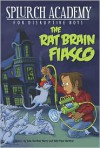 The Rat Brain Fiasco - Julie Berry, Sally Gardner