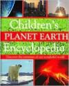 Children's Planet Earth Encyclopedia - Jen Green