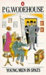 Young Men In Spats - P.G. Wodehouse