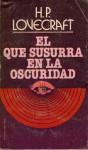 El Que susurra en la Oscuridad - H.P. Lovecraft, Maria Teresa Segur