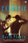 The Catholic - David Plante