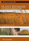 Plant Biomass Conversion - Elizabeth Hood, Peter Nelson, Randy Powell