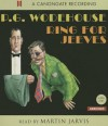 Ring for Jeeves - P.G. Wodehouse, Martin Jarvis