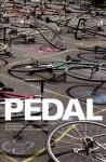 Pedal (Book & DVD) - Peter Sutherland, Ken Miller, Swoon, Ana Lombardo, Zephyr
