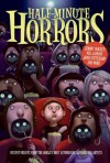 Half-minute Horrors - Susan Rich, Various, Nadia Aguiar, Katherine Applegate