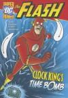 Clock King's Time Bomb (DC Super Heroes (Quality)) - Sean Tulien, Mike DeCarlo, Lee Loughridge, Dan Schoening