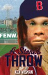 A Stone's Throw - Ken Wisman