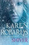 Shiver - Karen Robards