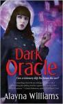 Dark Oracle - Alayna Williams