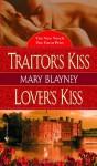 Traitor's Kiss/Lover's Kiss - Mary Blayney
