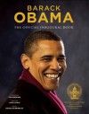 Barack Obama: The Official Inaugural Book - David Hume Kennerly, Robert McNeely, Pete Souza, Tom Brokaw, U.S. Representative John Lewis