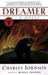Dreamer: A Novel - Charles Johnson