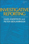 Investigative Reporting - David Anderson, Peter Benjaminson