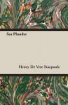 Sea Plunder - Henry de Vere Stacpoole