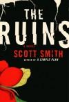 The Ruins (Sony Reader) - Scott B. Smith