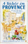 A Table in Provence: Classic Recipes from the South of France - Leslie Forbes
