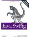 Java Swing - Marc Loy, David Wood, Marc Loy, Robert Eckstein, Dave Wood, Brian Cole