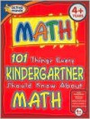 101 Things Every Kindergartner Should Know About Math (Active Minds Series) - Peg Hall, Susan A. Miller