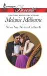 Never Say No to a Caffarelli - Melanie Milburne
