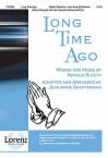 Long Time Ago - Natalie Sleeth, Jean Anne Shafferman