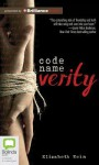Code Name Verity - Elizabeth Wein, Morven Christie, Lucy Gaskell