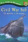 Civil War Sub: The Mystery of the Hunley - Kate Boehm Jerome, Bill Farnsworth, Frank Sofo