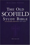 The Old Scofield Study Bible: King James Version, Standard Edition - C.I. Scofield