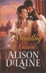 A Wedding By Dawn - Alison DeLaine