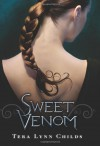 Sweet Venom - Tera Lynn Childs