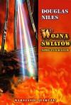 Wojna światów. Nowe tysiąclecie - Douglas Niles