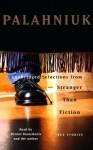Stranger Than Fiction: True Stories: Unabridged Selections - Dennis Boutsikaris
