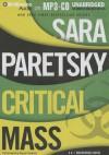 Critical Mass - Sara Paretsky, Susan Ericksen