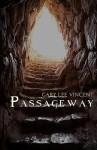Passageway - Gary Lee Vincent, Andy Hopp