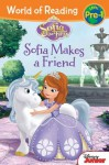 World of Reading: Sofia the First Sofia Makes a Friend: Pre-Level 1 - Walt Disney Company, Cathy Hapka, Disney Storybook Art Team