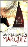 In Evil Hour - Gabriel García Márquez