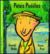 Pete's Puddles - Hannah Roche, Pierre Pratt